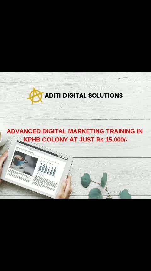 Avail Digital Marketing Training from India's No.01 Digital Marketing Agency. We deal with only Digital Marketing. No other courses offered. Students, Housewives, Entrepreneurs, and anyone can become a Digital Marketing professional. Our exclusive Digital Marketing course packagecomprises WEBSITE DESIGN, SEO TRAINING, ADVANCED PPC, EMAIL MARKETING, SOCIAL MEDIA MARKETINGAND LEAD GENERATION TECHNIQUES.  https://aditidigitalsolutions.com/best-digital-marketing-course-training-institute-in-hyderabad/  #DigitalMarketingTraininginHyderabad #BestDigitalMarketingCourse #DigitalMarketingCertification