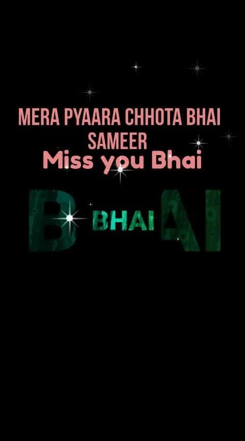 @sameer54a2d301 Mera Pyaara Chhota Bhai Sameer #missyoubhai#mybrother  #mybrothermybestfriend