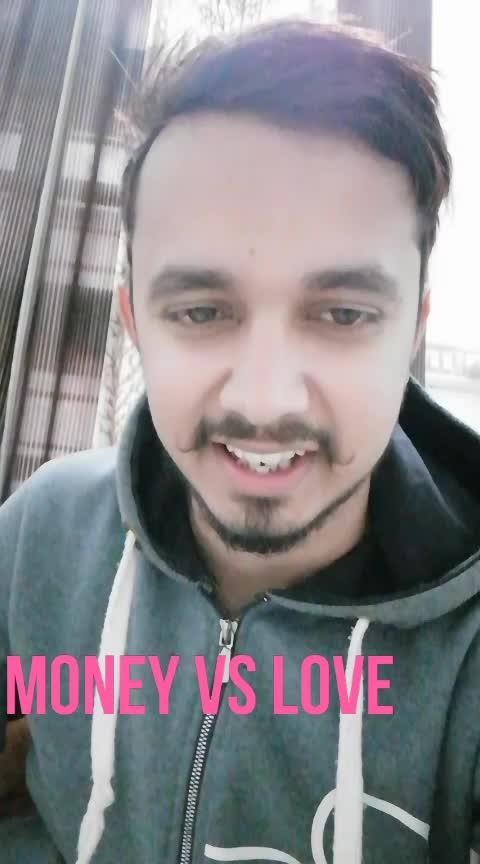 Money vs love  #love #roposo #roposostar #punjabiway #money #mind #quotes #truth #truthoflife