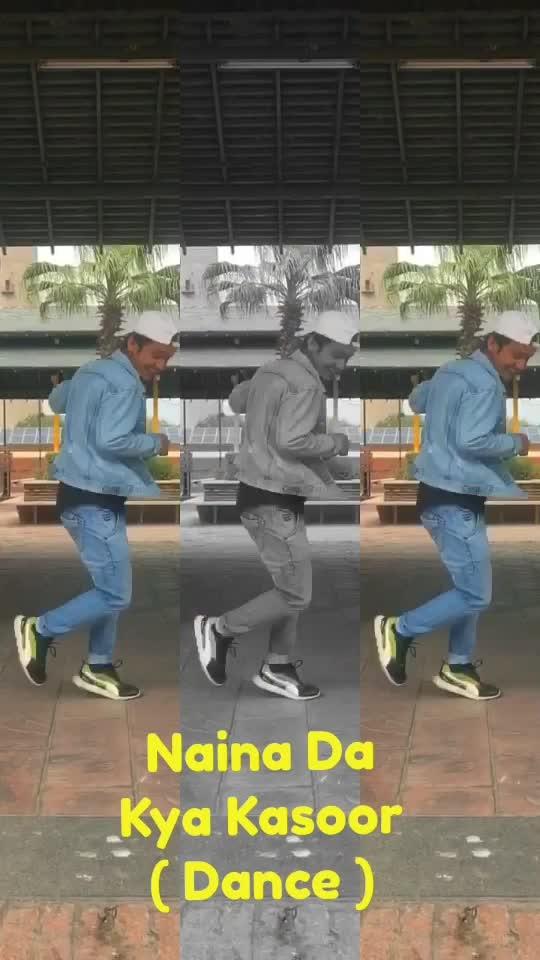 Naina Da Kya Kasoor - Dance Moves  Amit K Samania  #nainadakyakasoor #dance #choreography #risingstar #roposo-dance #roposo-dancer #danceislife #amitksamania