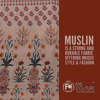 Muslin is a strong and unique fabric offering unique style and fashion. For shopping visit us : www.fabcouture.in  #FabCouture! #DesignerFabric #AffordablePrices #DesignerDresses #Fabric #Fashion #DesignerWear #ModernWomen #DesiLook #Embroidered #WeddingFashion #EthnicAttire #WesternLook #affordablefashion #GreatDesignsStartwithGreatFabrics #LightnBrightColors #StandApartfromtheCrowd #EmbroideredFabrics