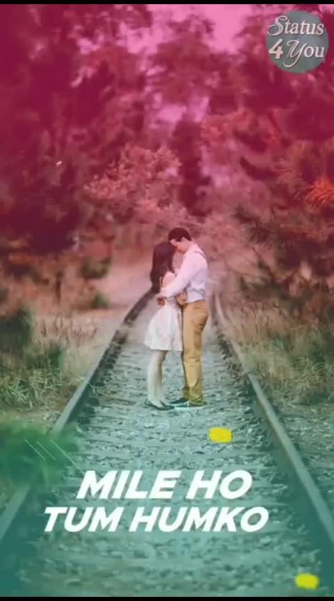 #milehotumhumko #love_song #mylove ❤❤
