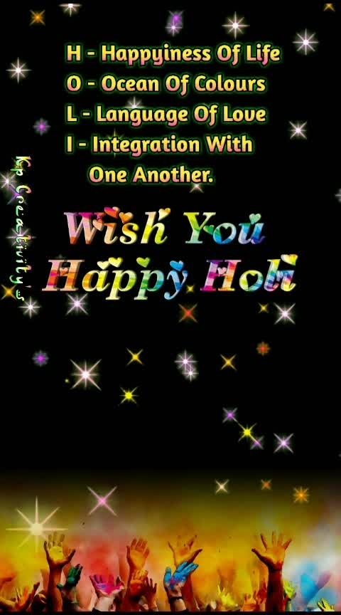 H-Happyiness Of Life O-Ocean Of Colours L-Language Of Love I-Integration With One Another.  🎉🎉🎈🎈🎊 Wish You  Happy Holi 🎉🎉🎈🎈🎊  #happy_holi_2019 #celebration