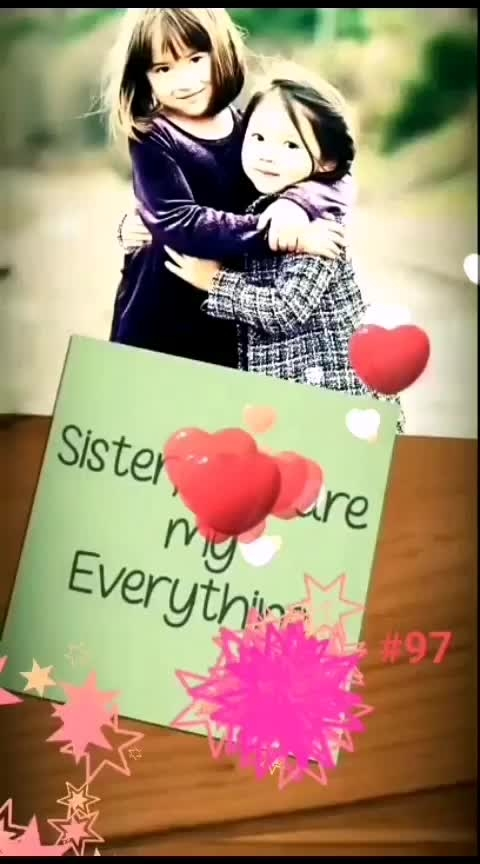 RAB KARE TUJH KU BHI PYAR HO JAYE. #sister-bonding #sisterlove #sistersday