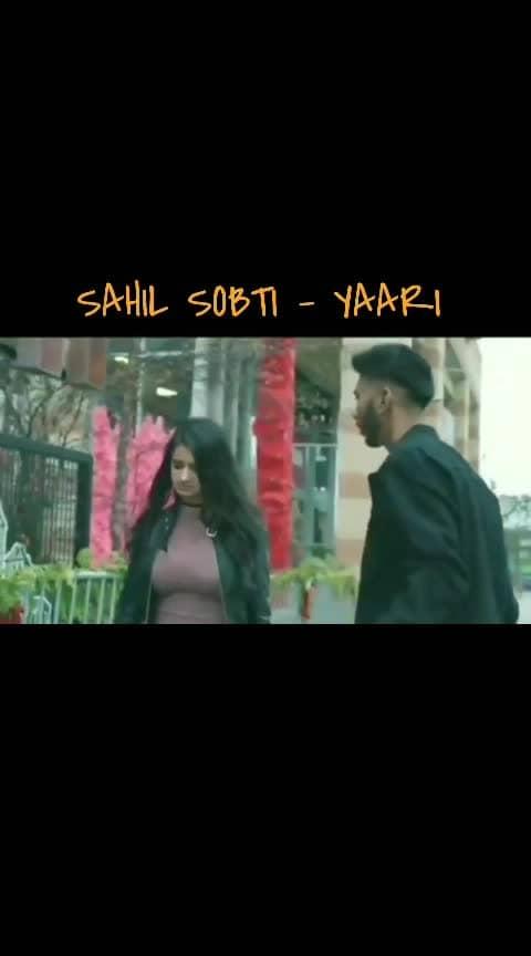 #trending #trend #love #status #song #punjabi Sahil Sobti - Yaari