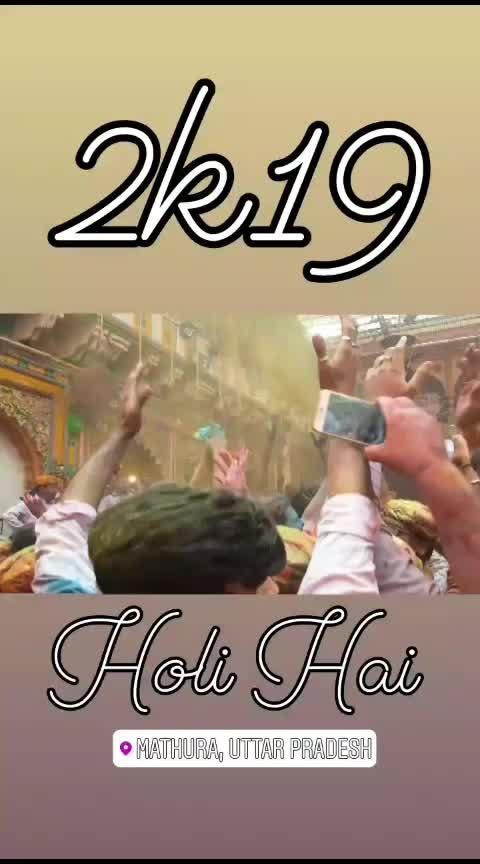 Mathura Ki Holi❤ #holihai2019 #mathurascene #roposofeed #featurethisvideo #samsunggalaxyedge