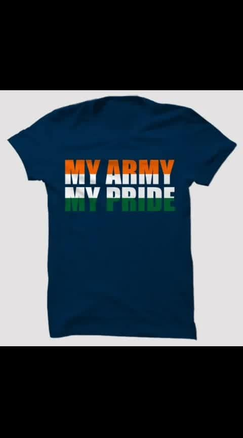My Army My Pride Cotton T-shirt - - #fashion #swag #style #stylish #photography #instapic #me #swagger #photooftheday #jacket #hair #pants #shirt #handsome #cool #polo #swagg #guy #boy #boys #man #model #tshirt #shoes #sneakers #styles #jeans #fresh #dope