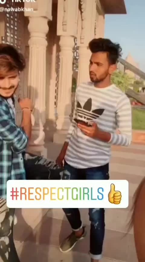 ##Give respect to girls ##