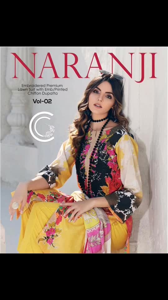 #Charizma #Naranji #Premium #Embroidered #Lawn #Collection 2019 Vol 02  • Detail: - 03 pcs unstitched premium embroidered Lawn with printed  / embroidered Chiffon