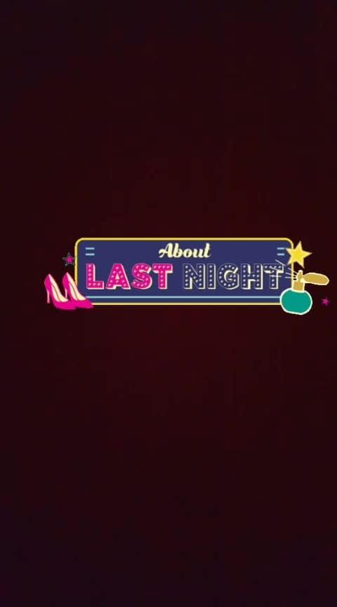 #lastnight