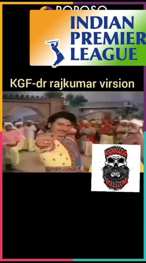 #KGF-Rajkumar version..😅😅watch till end