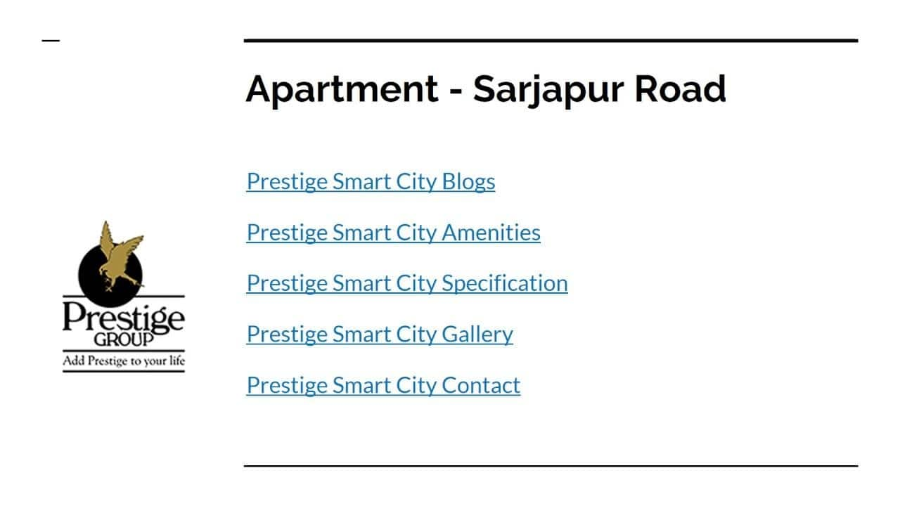 Prestige Apartments at Sarjapur Road  Smart City  #PrestigeSmartCity #Prestigegroup #SarjapurRoad #ApartmentsinBangalore #realEstate #prelaunchApartments #flatsinbangalore