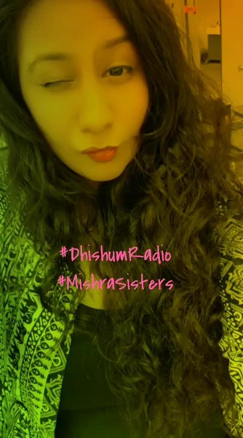 #RadioDhishum #DhishumRadio #MishraSisters #Bollywood #toronto #India #T5M #webworldlikes #The5Marketers #longdrive #roposo-fun #randomclick #happysoul
