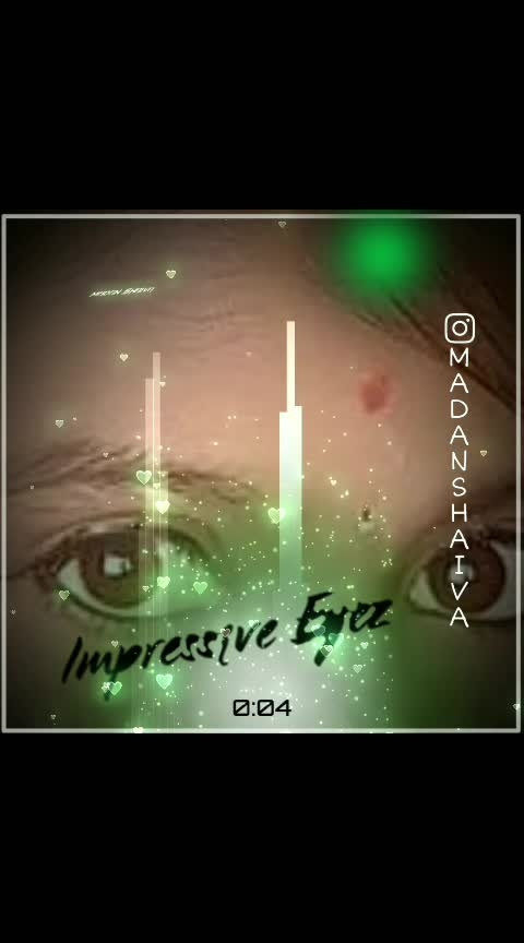 #impressive #eyes #unfortunate doned #loveit #madan_shaiva #kannadasong