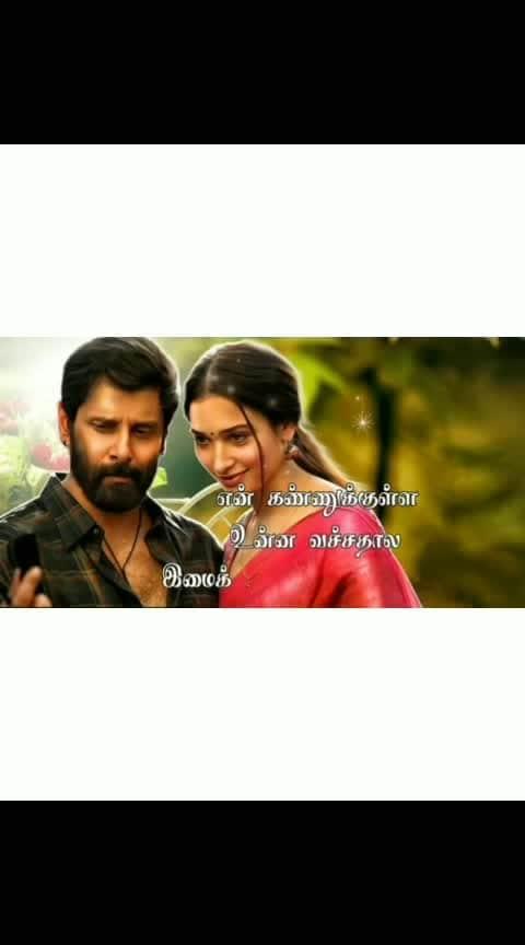 #roposo-tamil #roposo-beats #tamillyricsstatus #chiyaanvikram #tammanabhatia #sketch #vikram #loveness