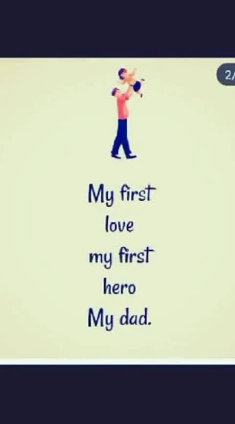 All feelings should be in single line......😀about dad.....😙😍💖