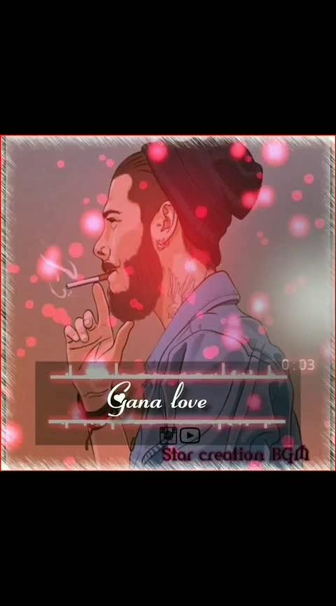 whatapp status gans song#gana #song #ganasong #chennaigana #whatsapp-status #newwhatsappstatus #hike #dudeperfect #star #bgm creation