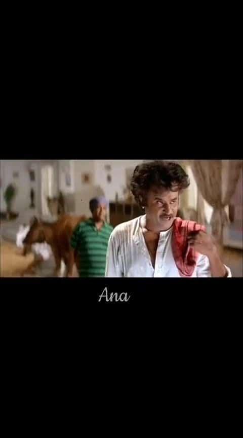 #ana #superstar-rajinikanth #best-dailouge #dailouge
