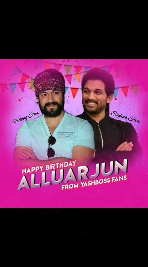 happy birthday ALLU ARJUN,. from YASH BOSS fan's #yashboss  #allu_arjun  #birthdaywishes
