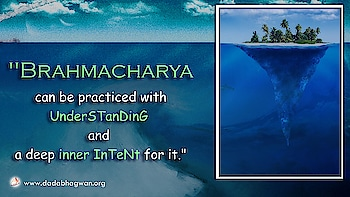 Do You Know that Brahmacharya should be practiced with understanding?  To know more visit: https://www.dadabhagwan.org/path-to-happiness/self-help/how-to-practice-celibacy/how-can-i-practice-celibacy/  #celibacy #self #soul #spiritual #spirituality #brahmacharya