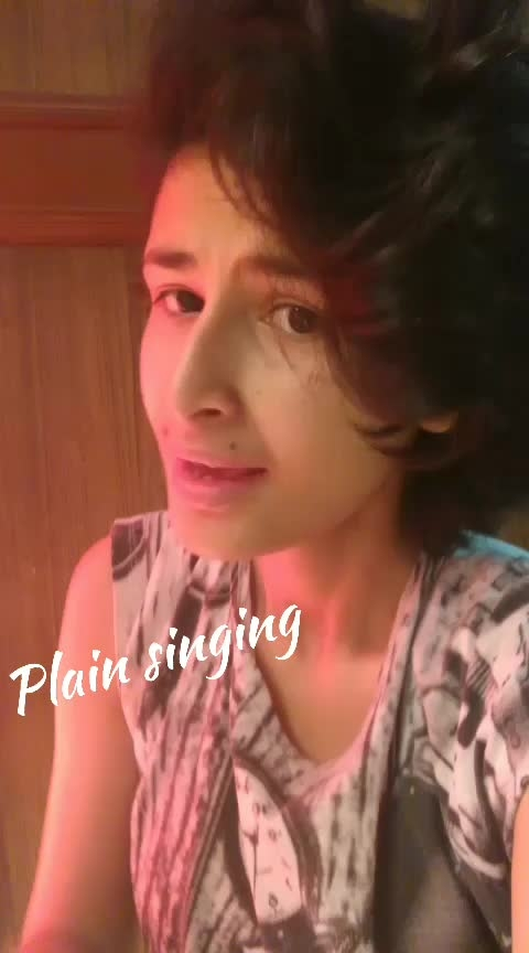 Plain singing #love-song #romantic_song #roposo-star #featureme #singer #song