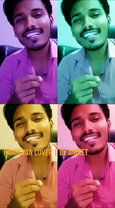 Haareyan Cover by Aniket #roposo #risingstar #ayushmannkhurrana #pariniti #meripyaribindu #loksabha-election #2019trending #roposo-hindi #hindisong #coversong #guitarist #vocals #trendingnews