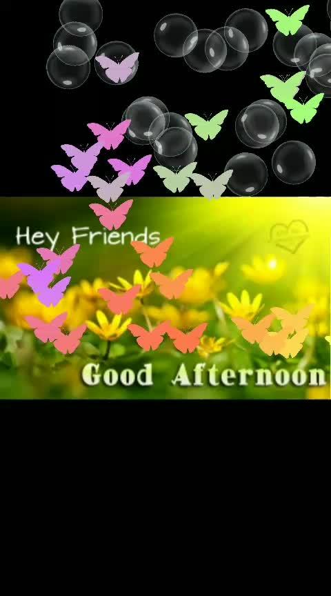 #goodafternoonfriends