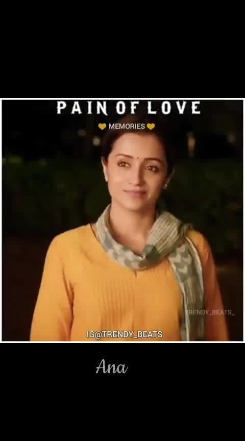 #ana #96-vijaysethupathi-trisha-whatsapp #feel-the-love #sadness