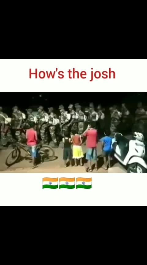 #howsthejosh #indian  #armylove