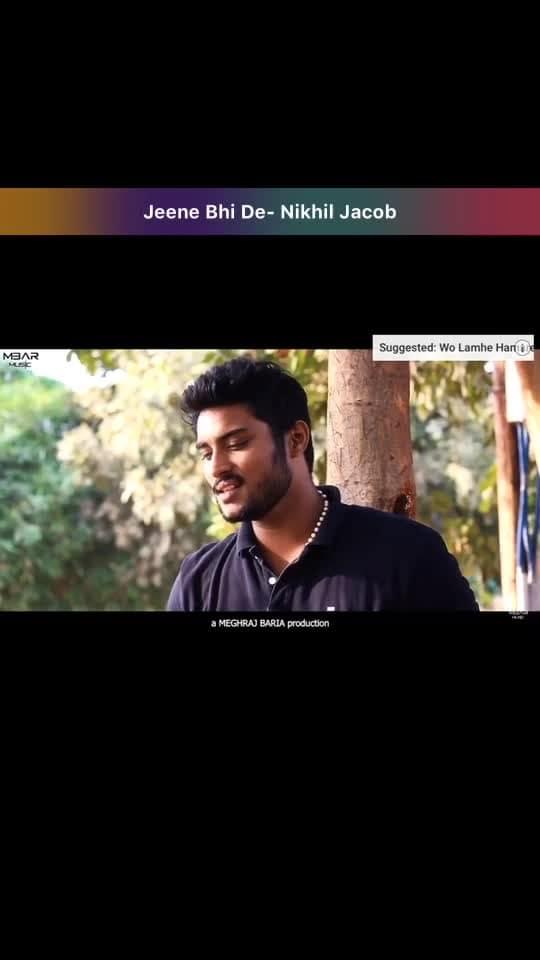 Jeene Bhi De #jeenebhide #roposo #risingstar #roposobeats #music #roposo-music #musician #singer #singing #bollywood #musicvideo