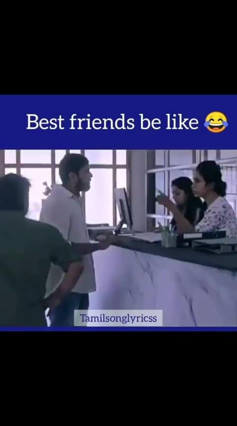 #friends #roposo-tamil #roposo-fun #roposo-comedy #bestfriends #bestfriendgoals #whatsapp-status