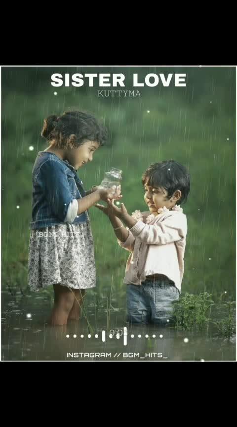 Sister love ❤❤ #bgm_hits_ #lkg  #tamillyricvideo #tamil #tamilachi #ta cmilactress #tamilsonglyrics #tamilmusic #tamilbgms #tamillovesong #tamilstatus #tamilaction #tamillovestatus #tamilproposal #tamillovescene #tamiltraditional #lovequotes #lovescene #tamillovescenes #tamillyrics #tamiltranding #pyaarpremakaadhal #melody #lovebgm #loveheart #tamillyricss💕 #bgm_hits_