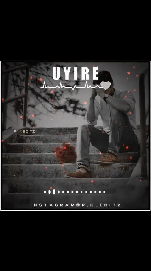 #uyire 💔