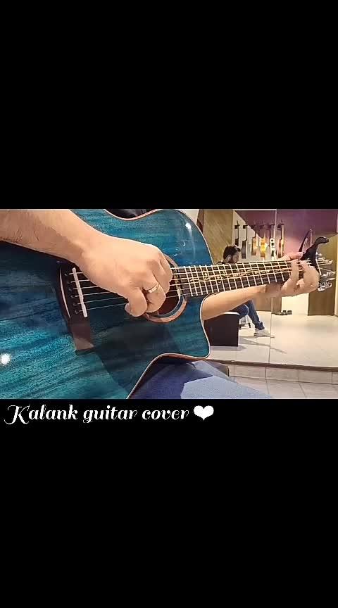 Kalank guitar cover ❤   #roposostarchannel #kalank_nhi_ishq_hai_ #guitar