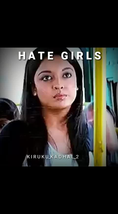 HATE GIRLS 😒  #csk   #thala_dhoni   #chinnathalaraina  #csk_fan  #bollywood    ,#thala    ,#thalapathyvijay    ,#csk_fan      ,#tamil    ,#roposotamil     ,#roposo-wow   ,#roposo-wow    ,#lovescenes    ,#lovescenes    ,#tamilwhatsappstatus    ,#love    ,#lovefailure    ,#bgm    ,#roposo-feed    ,#roposo-mgr    ,#thalaajithkumar    ,#ajithkumarfans    ,#ajithkumarfc    ,#sarkar    ,#petta    ,#pettaparaak    ,#madhavan    ,#madhavanlove   ,#madhavanlove    ,#roposomodels    ,#rowdybaby      ,#maari2