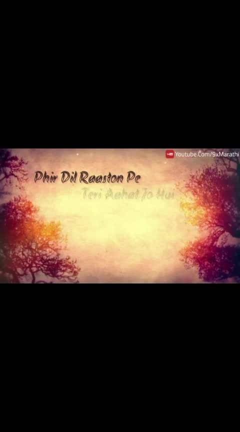 #love #loveonroposo #roposo-lovesong #hindilovesongs #dilkibat #dilkarishta #dil-tera #roposo-beats