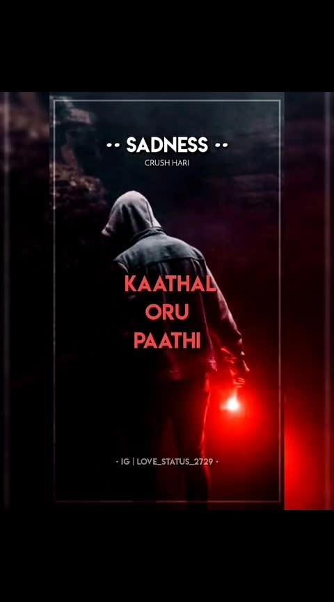 #sad  #lovefeelings