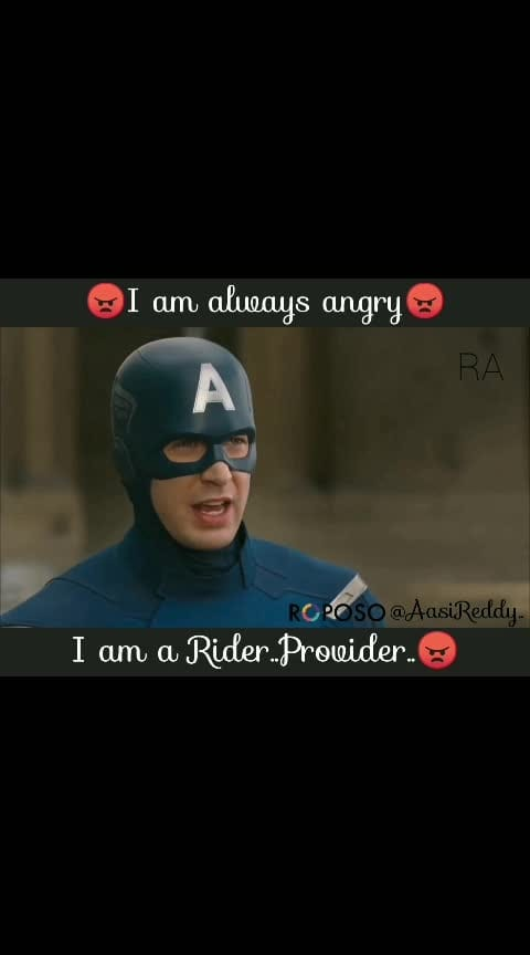 #I am Always Angry😠...I am a Rider...Provider...Gifts.plz