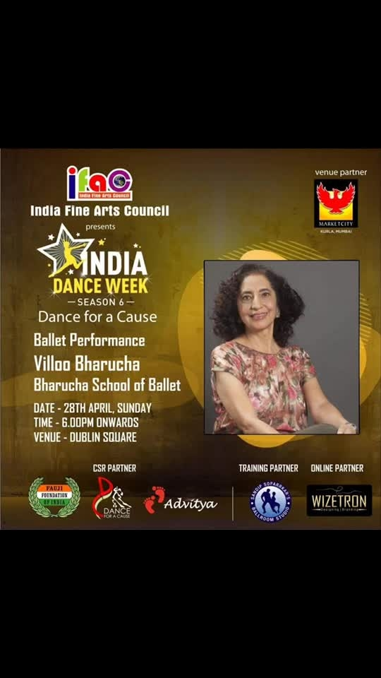 I humbly present our dance associates for our National Excellence Award winning Festival 'India Dance Week - Dance for a Cause' season 6.... presented by India Fine Arts Council at Dublin Square, Phoenix market city, Kurla, Mumbai.. on 27th - 28th April.. at 6pm..    This year thru 'Dance for a Cause' we are supporting Fauji foundation of India 🇮🇳 and @advitya_official..   Come witness the beauty of Indian Classical Dances by @uma.rele n @NalandanrityakalaMahavidhyala... energy of Indian Folk dances by @deshreyas n @myriad_arts.. joy of hip hop and contemporary dances by Brian Fernandes n @brians_academy_of_dance... grace of Ballet by Villoo Bharucha n Bharucha School of Ballet.. fun filled side of fitness by @shalini_bhargava, JGS Fitness centre n Sumit Goher...  togetherness of Latin and Ballroom dances by Sandip Soparrkar's Ballroom Studio..   Thk u @mayanklalpuria.. Haresh Mehta.. Rajesh Srivastav.. @ankita.dolawat.. Jameel Shah.. @btdvipin.. @nazimwizetron for making this happen..  So come n witness the dance extravaganza.. only at #phoenixmarketcity #dance #mumbai #danceshow #danceevent #dancers #legend #indiadanceweek #danceforacause #sandipsoparrkar #indiadanceweekdanceforcause #season6 #fun #eveningofdance #show #event #eventinmumbai #weekend #funweekend #indianarmy #roposo #roposoers #loveroposo