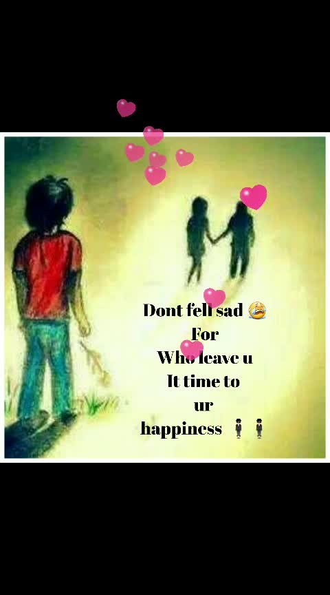 ##Dønt think about her ## who do leave u##        ## Be happy ###
