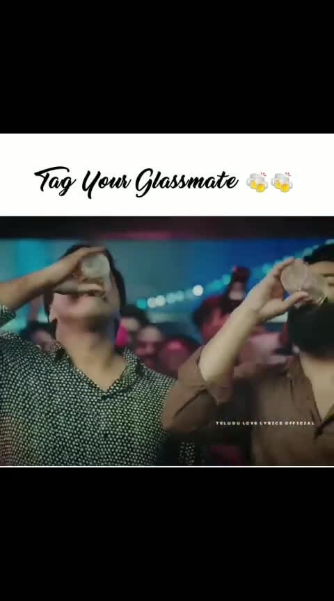Glass mates 🍷🥃🍸🥃🍷🍸🥃🥂🥛🍸🥃 #glassmates_song #glassmates #chitralahari #chitralahariteaser