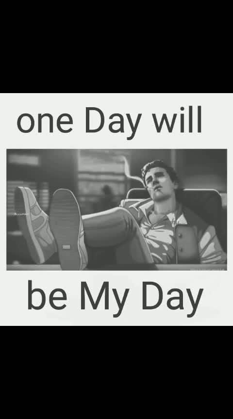 #oneday #willbe #myday 🤙💪😎