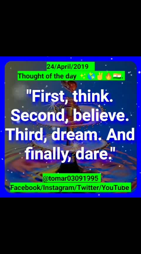 Thought of the day ✨🌎✌🔥🇮🇳. [24/April /2019 ]  Blogger post ⤵️⤵️⤵️  https://tomar03091995.blogspot.com/2019/04/thought-of-day-24april-2019.html                   My YouTube channel ⤵️⤵️⤵️              Videos                 https://youtu.be/BYuJoZRAv8A  Regards :-  Rahul Tomar Entrepreneur Call/ WhatsApp +91-7895759093 Email id: rahultomar3995@gmail.com _________________________________________  Never give up and be positive  🌎🌎🌎 = 100% success 🎯[ Entrepreneur ]🔥   #tomar03091995  #success  #leadership  #motivation  #mlm  #inspiration  #never  #give  #up  #thought_of_the_day  #always_happy   #business  #consultant  #global  #network  #marketing