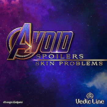 Skin Problems End Game. Avoid Skin Spoilers Adopt #Ayurveda. Explore us: www.vedicline.com > > #AvengersEndgame #Avengers #endgame #TheAvengers #Marvel #CaptainMarvel #SkinMaster #Vedicline