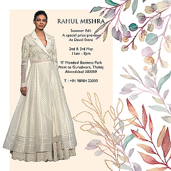 15th Anniversary of Deval The Multi Designer Store on 2nd May 2019.  We bring to you Classics by RAHUL MISHRA at 'Special Prices' on 2-3 May 2019. #devalstore #ahmedabad #designerstore #designerwear #occasionwear #womenswear #clothingstore #multidesignerstore #festivewear #anniversaryoffer #15thAnniversary