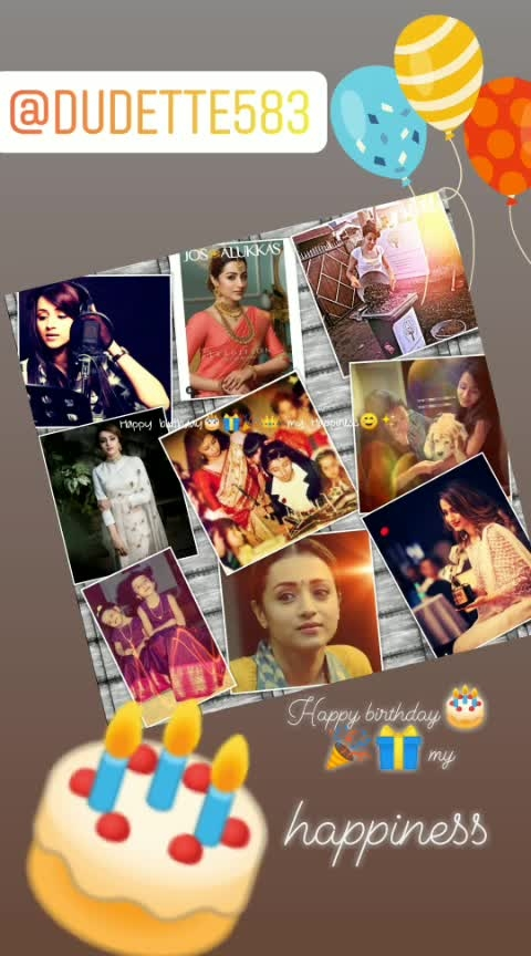 Happy birthday🎂🎁🎉👑 my happiness☺✨.... My inspiration, versatile queen, beautiful women by heart and yeah it reflects on ur face my pretty lady👠💄💋👗👒💍.... Queen👑💍👸💅✊ just be happy😄😃😁 and be the same like❤ always.... Love from your die hard fan and my naughty cutie pretty ✨👩✨sweet heart such a soulful person 🙋. Love love trish and dear dudette... It's your birthday today......party🎉🍻🎈 hard babieee🍾🍾🍾 #happybirthdaytrisha