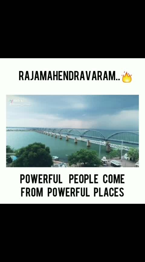 #powerfull people comes  power full places in RAJAHMUNDRY ❤️😍😘