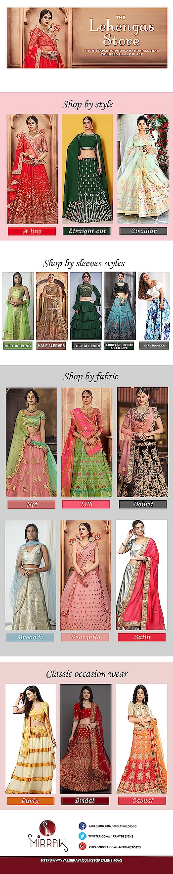 The lehengas store-  shop lehengas by style, sleeves, fabric and occasion wise. To see more collection visit a website : https://www.mirraw.com/store/lehengas  #LehengaOnline, #LehengasOnline, #DesignerLehenga