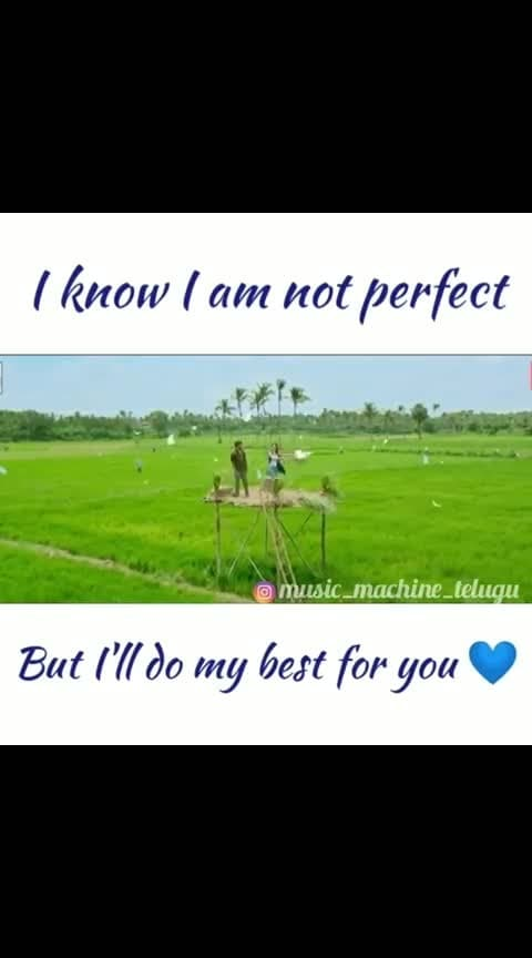 #i know i am not perfect but i give my best in my life