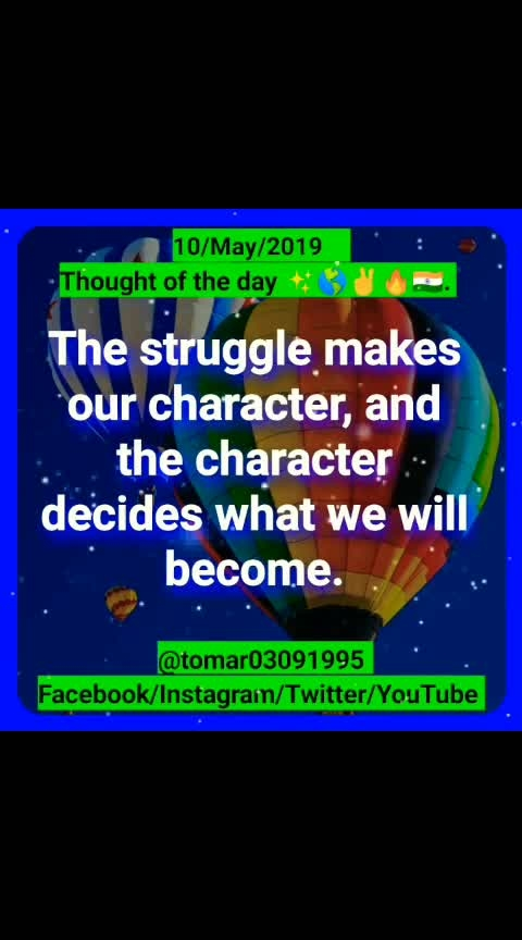 Thought of the day ✨🌎✌🔥🇮🇳. [10/May/2019 ]  Blogger post ⤵️⤵️⤵️  https://tomar03091995.blogspot.com/2019/05/thought-of-day-10may2019.html                  My YouTube channel ⤵️⤵️⤵️ Videos  https://youtu.be/NbfsWGc2DYs  #tomar03091995  #success  #leadership  #motivation  #mlm  #inspiration  #never-lose-ur-hope  #giving  #dress-up  #thought_of_the_day
